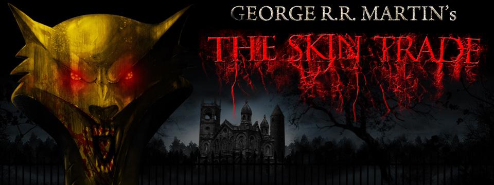 George R. R. Martin - The Skin Trade
